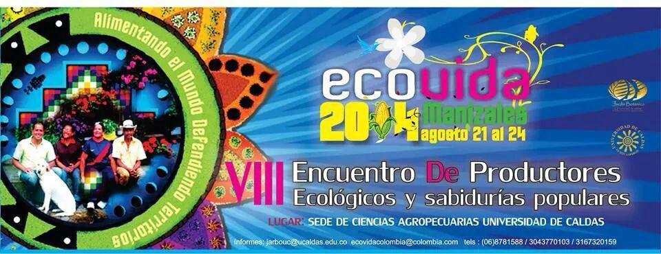 ECOVIDA Manizales, Colombia, 2014