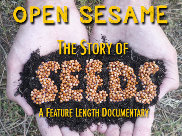 """Movie Screening: """"Open Sesame; the Story of Seeds"""""""