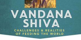 Keynote: Vandana Shiva – Challenges & Realities of Feeding the World