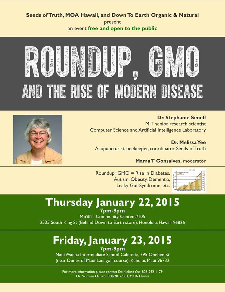 Roundup, GMO and The Rise of Modern Disease - Kahului