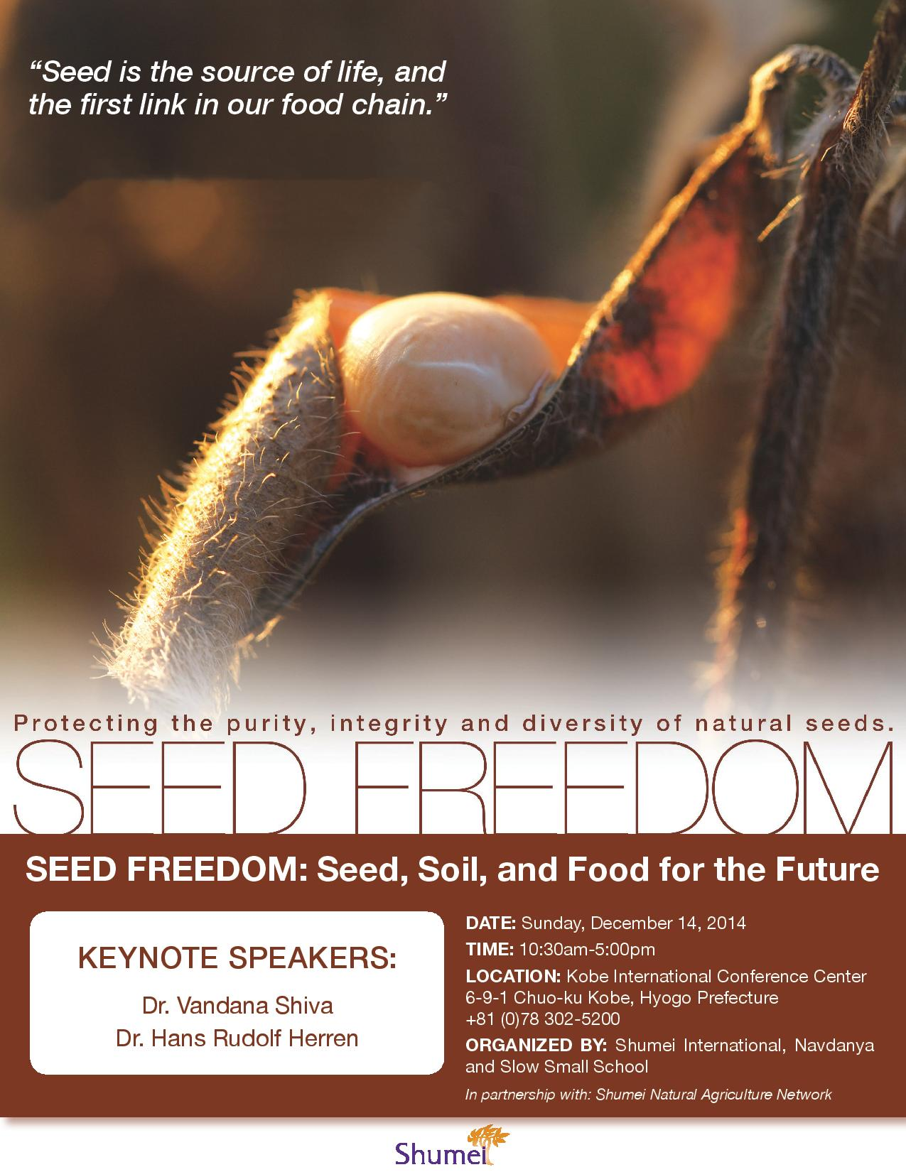 SEED FREEDOM: Seeds, Soil and Food for the Future