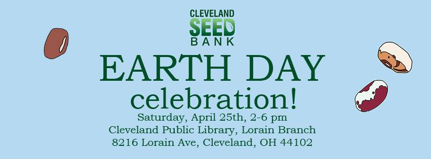 Cleveland Seed Bank's Earth Day Celebration