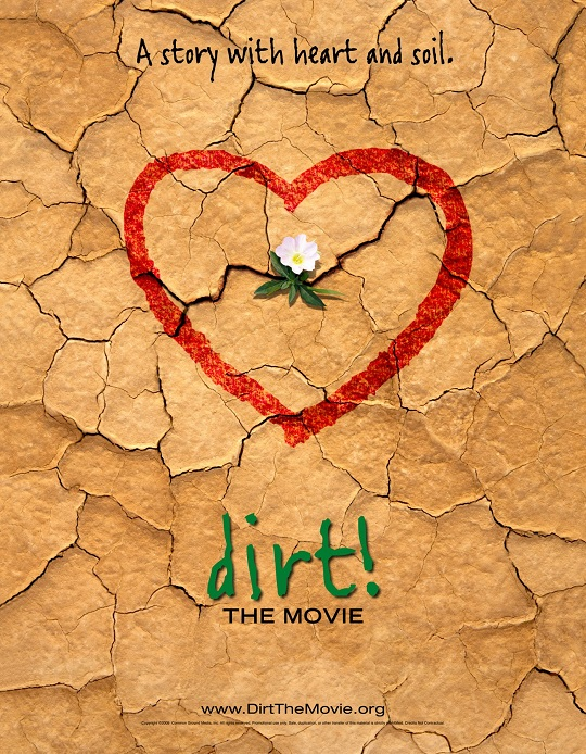 Dirt! The Movie! - Film Screening