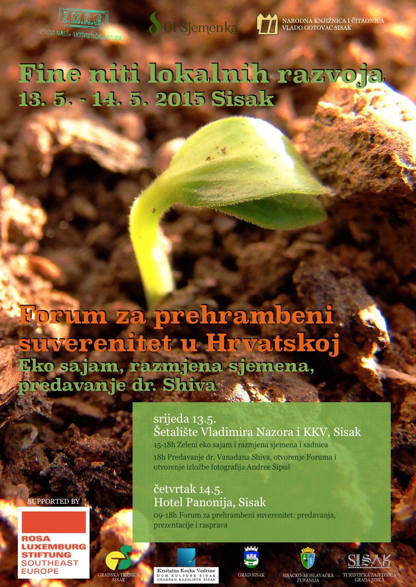 Fine niti lokalnih razvoja 2015 - Forum za prehrambeni suverenitet i posjeta dr. Vandane Shive