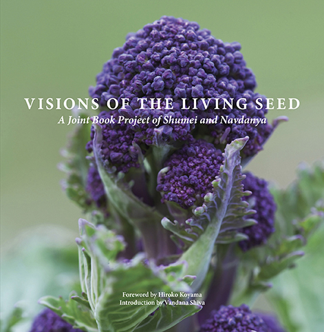 Shumei and Navdanya Launch Visions of the Living Seed