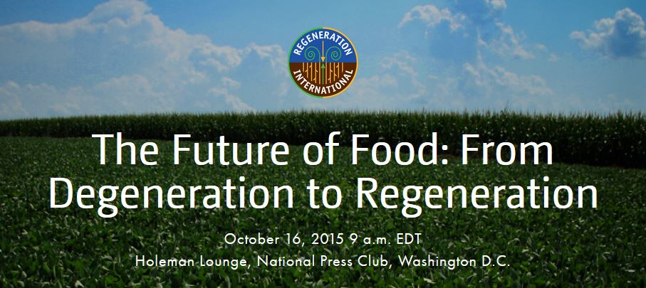 The Future of Food: From Degeneration to Regeneration