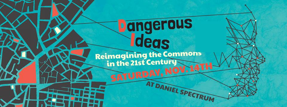 Dangerous Ideas: Re-Imagining the Commons in the 21st century