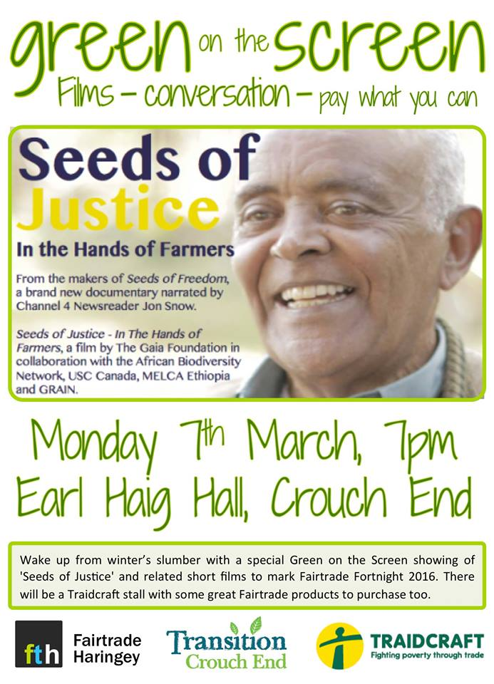 Green on the Screen 'Seeds of Justice' Fairtrade Fortnight event
