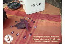 """Jardin participatif Innovant """" Semons le coeur du Monde"""""""