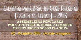 Chamada para Ação do Seed Freedom (Sementes Livres) 2016