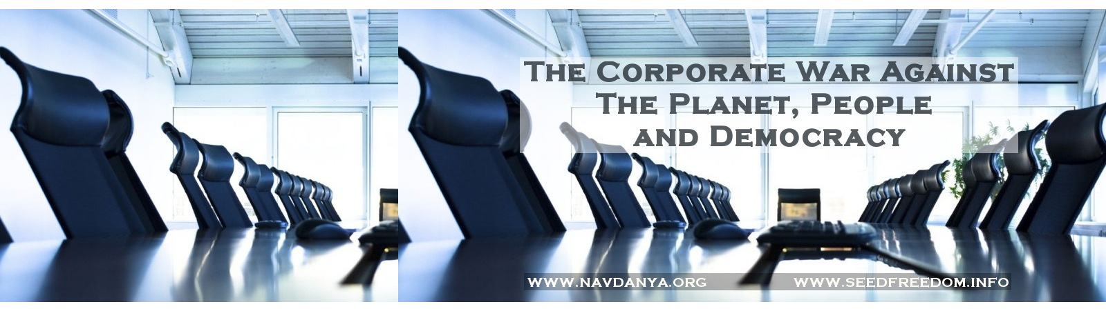 THE CORPORATE WAR AGAINST