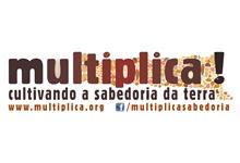 Multiplica! – cultivando a sabedoria da terra – Brasil