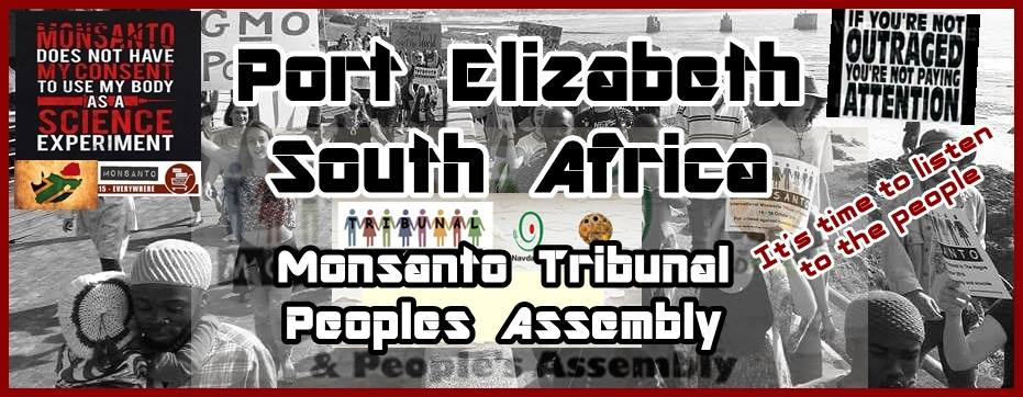 Monsanto Tribunal Peoples Assembly - Port Elizabeth