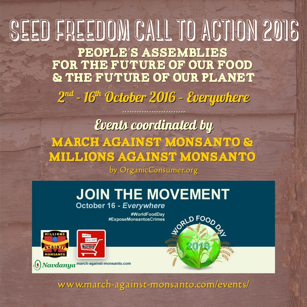 World Food Day Events coordinated by March Against Monsanto & Millions Against Monsanto by OrganicConsumers.org