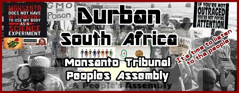 Monsanto Tribunal People's Assembly - Durban