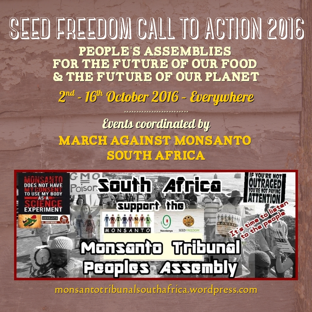 People's Assemblies coordinated by March Against Monsanto South Africa