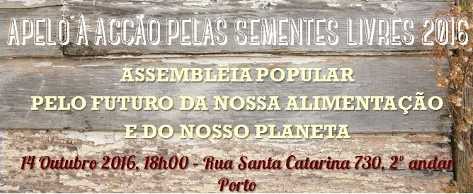 Apelo à Acção pelas Sementes Livres 2016 - Porto