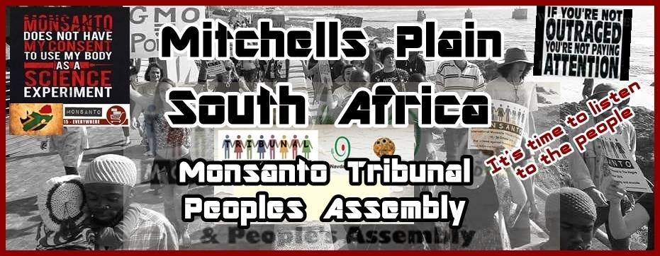 Monsanto Tribunal People's Assembly Mitchells Plain