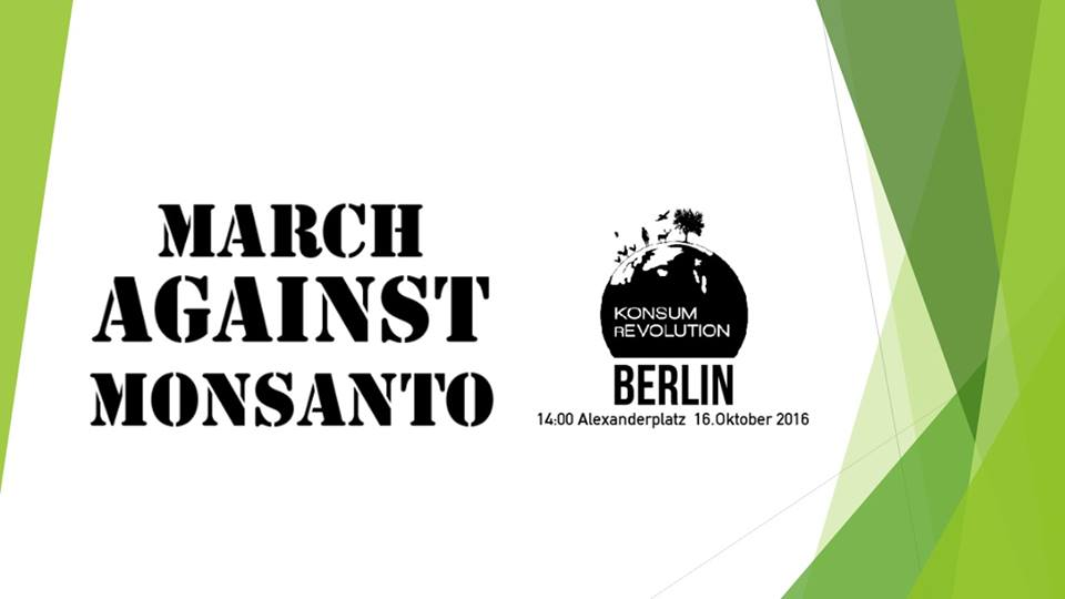 Konsum rEvolution Berlin March Against Monsanto