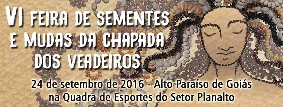 VI FEIRA DE SEMENTES E MUDAS DA CHAPADA DOS VEADEIROS