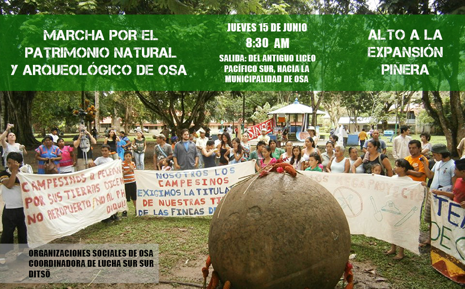 ¡Oseños de Corazón! Defendamos el Humedal y las Esferas / Osa Peninsula to Hold Protest March