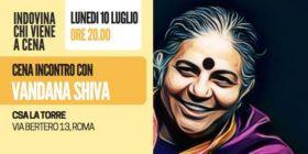 Indovina Chi Viene A Cena – Incontro Con Vandana Shiva / Guess Who's Coming to Dinner – Dinner meeting with Dr Vandana Shiva