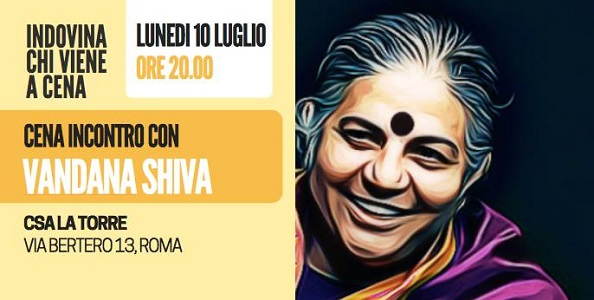 Indovina Chi Viene A Cena - Incontro Con Vandana Shiva / Guess Who's Coming to Dinner - Dinner meeting with Dr Vandana Shiva