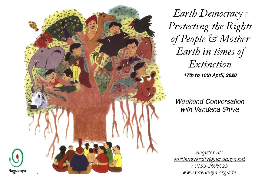 Earth Democracy: Protecting the Rights of People & Mother Earth in times of Extinction