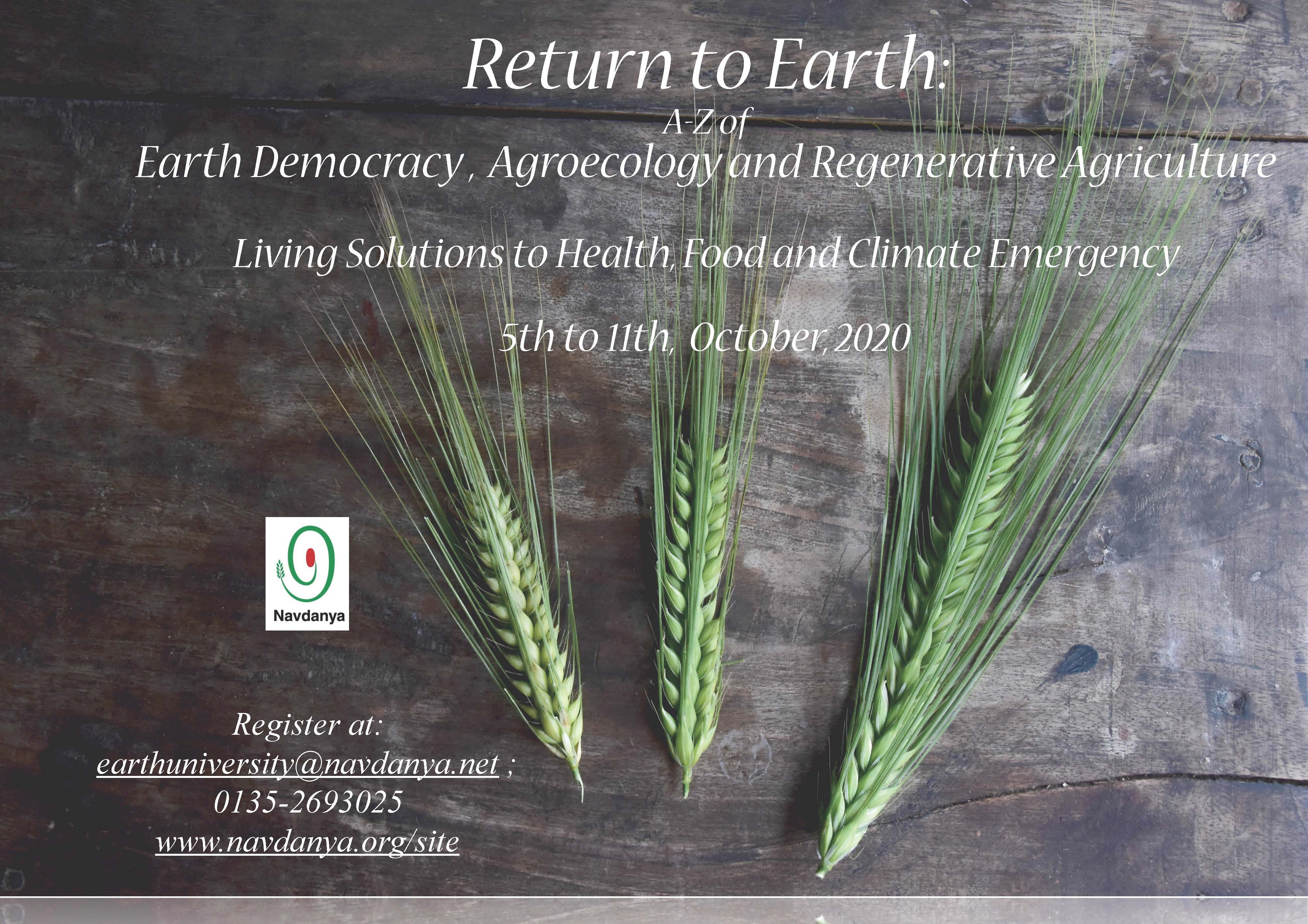 Return to Earth: A-Z of Earth Democracy, Agroecology and Regenerative Agriculture - Living Solutions to Health, Food and Climate Emergency
