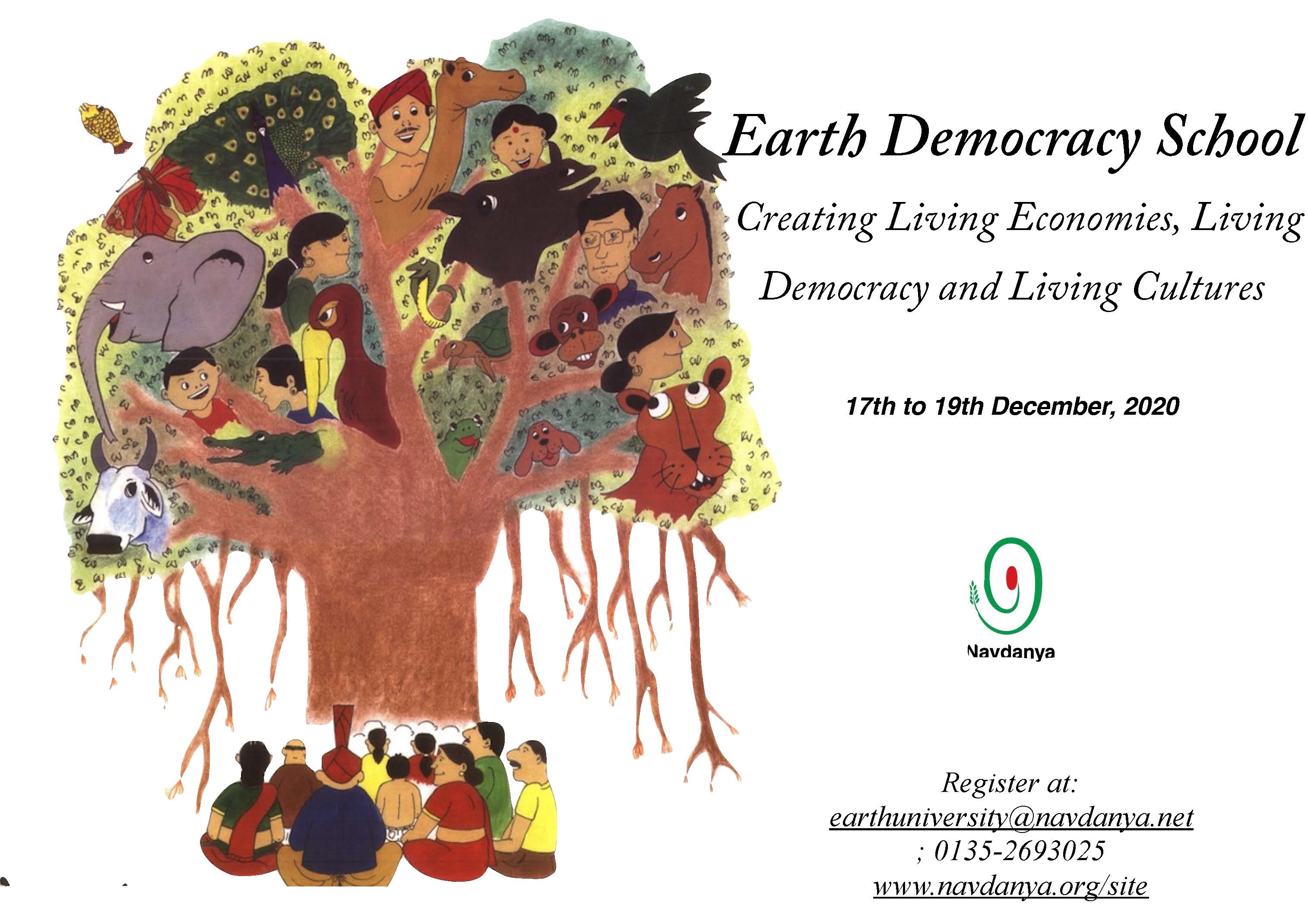 Earth Democracy School: Creating Living Economies, Living Democracy and Living Cultures
